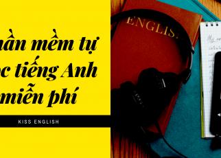 Phần mềm học tiếng Anh tốt trên máy tính bạn có thể tham khảo